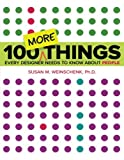 img - for 100 MORE Things Every Designer Needs to Know About People (Voices That Matter) book / textbook / text book