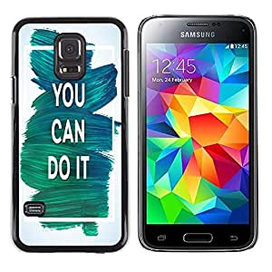 Dragon Case - FOR Samsung Galaxy S5 Mini, SM-G800 - you can do it - Caja protectora de pl??stico duro de la cubierta Dise?¡Ào Slim Fit