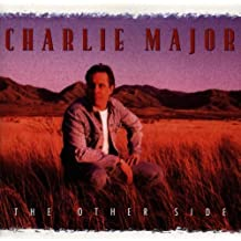 The Other Side by Charlie Major (1995-05-08)