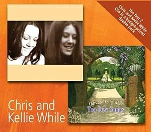 Chris & Kellie While/Too Few Songs