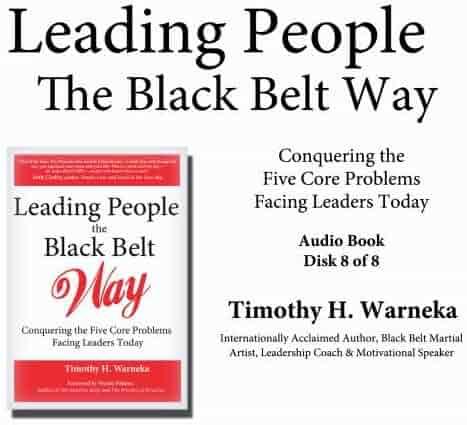 Leading People the Black Belt Way - Audio - 8 of 8