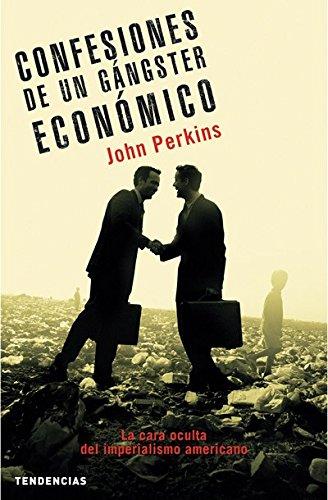 Descargar Libro Confesiones De Un Gángster Económico John Perkins