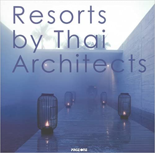 Resorts by Thai Architects