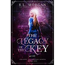 The Legacy of the Key (Book One, Deluxe Edition) (Ancient Guardians  1)