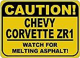 CHEVY CORVETTE ZR1 Caution Melting Asphalt Sign - 10 x 14 Inches