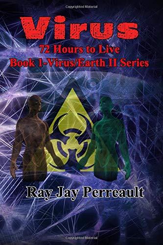Virus: 72 Hours to live [Idioma Inglés]: Amazon.es: Perreault, Ray Jay: Libros en idiomas extranjeros