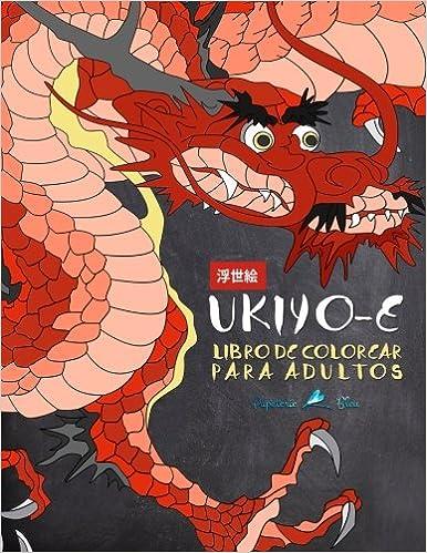 ukiyo e libro de colorear para adultos xilografa japonesa spanish edition