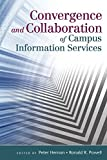 img - for Convergence and Collaboration of Campus Information Services book / textbook / text book