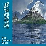 The Battle of the Island and the Sea: The Saga of Suki and Torvi | Gini Graham Scott