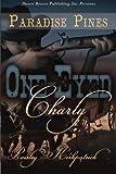 One-Eyed Charly (Paradise Pines) (Volume 5)