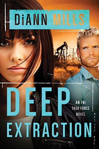 Deep Extraction (FBI Task Force Book 2) by [Mills, DiAnn]