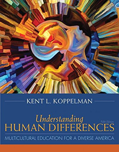 Understanding Human Differences: Multicultural Education for a Diverse America, Enhanced Pearson eText with Loose-Leaf Version - Access Card Package ... (What's New in Curriculum & Instruction)