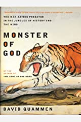 Monster of God: The Man-Eating Predator in the Jungles of History and the Mind Kindle Edition