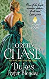 Dukes Prefer Blondes (The Dressmakers Series) by Chase, Loretta(December 29, 2015) Mass Market Paperback by  Loretta Chase in stock, buy online here
