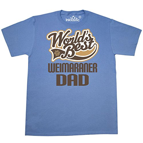inktastic Weimaraner Dad (Worlds Best) Dog Breed T-Shirt X-Large Carolina Blue