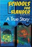 Schools for Slander, Ruth Barrett, 0595138012