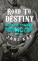 Road to Destiny (Scorpio Stinger MC Book 5)