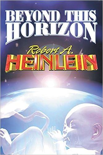 Beyond This Horizon Robert A Heinlein 9780743435611 Amazon