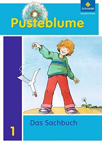 Pusteblume. Das Sachbuch - Ausgabe 2011 für das 1. Schuljahr in Niedersachsen und Rheinland-Pfalz: Arbeitsheft 1 + FIT MIT
