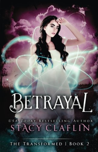 Books : Betrayal (The Transformed) (Volume 2)