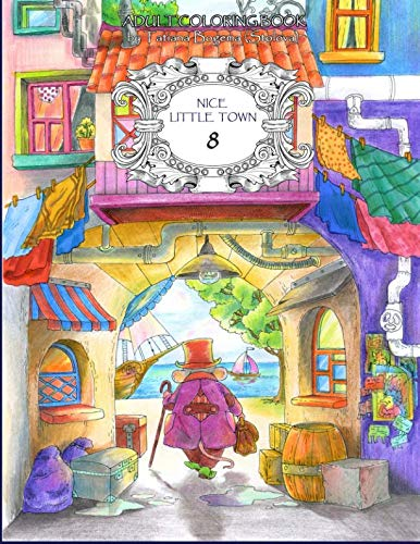 Nice Little Town 8: Adult Coloring Book (Stress Relieving Coloring Pages, Coloring Book for ()
