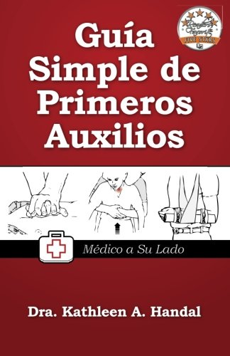 Guía Simple de Primeros Auxilios (Spanish Edition)