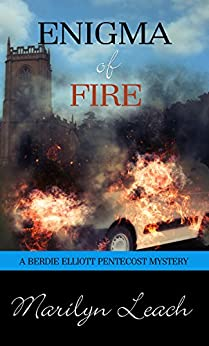 Enigma of Fire (Berdie Elliott Mysteries) by [Leach, Marilyn]