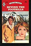 Beyond the Foothills (Harlequin Romance, No. 2021)
