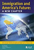 img - for Immigration And America's Future: A New Chapter book / textbook / text book