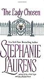 The Lady Chosen, Stephanie Laurens, 0060002069