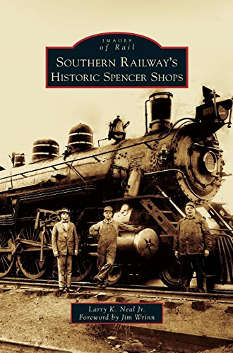 Southern Railway's Historic Spencer - Railway Southern Passenger Trains