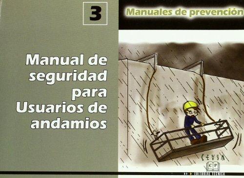Descargar Libro Manual De Seguridad Para Usuarios De Andamios Aa.vv.