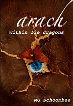 Arach - Within Lie Dragons by [Schoombee, M.G.]