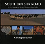 Southern Silk Road, Christoph Baumer, 9748304396