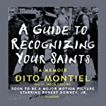 A Guide to Recognizing Your Saints | Dito Montiel