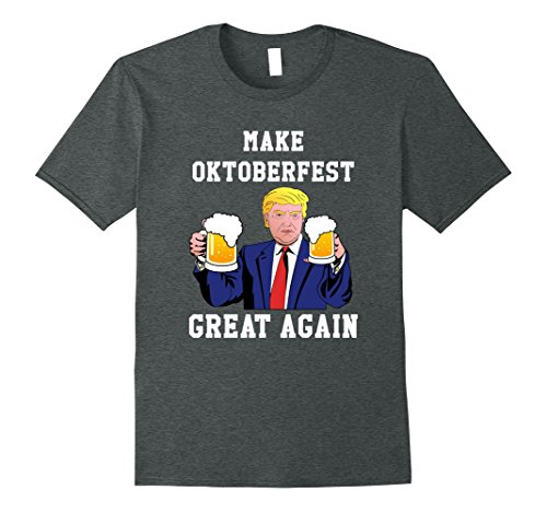 Oktoberfest Ideas (Mens Make Oktoberfest Great Again Shirt, Beer Lovers Gift Tshirt Medium Dark Heather)