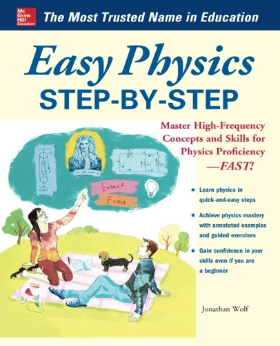 Easy Physics Step-by-Step: With 95 Solved Problems (Easy Step-by-Step Series)