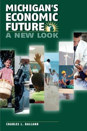 Michigan's Economic Future: A New Look