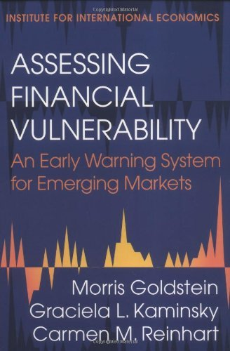 Assessing Financial Vulnerability: An Early Warning System for Emerging Markets PDF