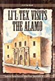 Lil' Tex Visits the Alamo, Karen Perry and Casey Wise, 0982027869