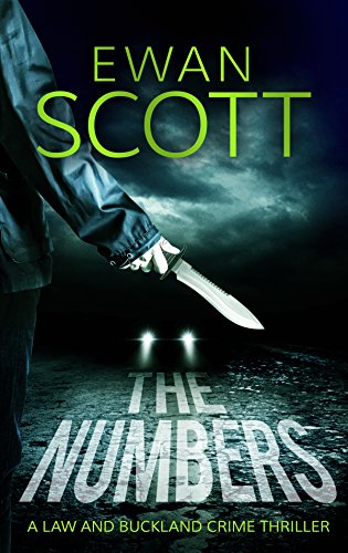 The Numbers: A Law and Buckland Thriller by [Scott, Ewan]