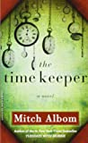 The Time Keeper, Mitch Albom, 0786891440