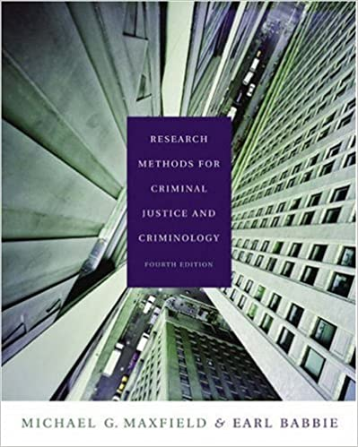 Research Methods For Criminal Justice And Criminology With CD ROM InfoTrac Available Titles CengageNOW Michael G Maxfield Earl R Babbie
