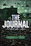 The Journal: Martial Law (The Journal Series)