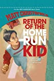 Return of the Home Run Kid, Matt Christopher, 1599532131