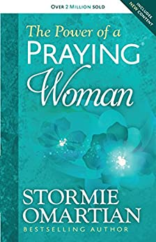 The Power of a Praying® Woman by [Omartian, Stormie]