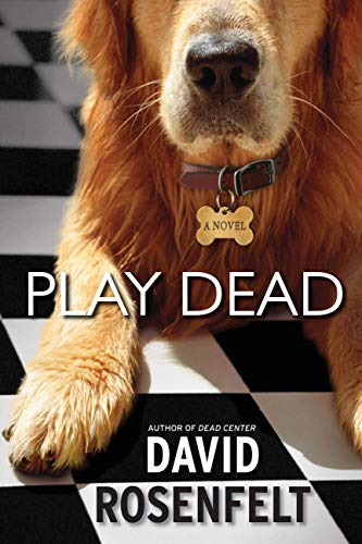 Play Dead (Andy Carpenter Book 6)