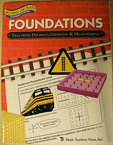 Foundations - Fractions, Decimals, Geometry & Measurement (Moving with Math Learning System) pdf