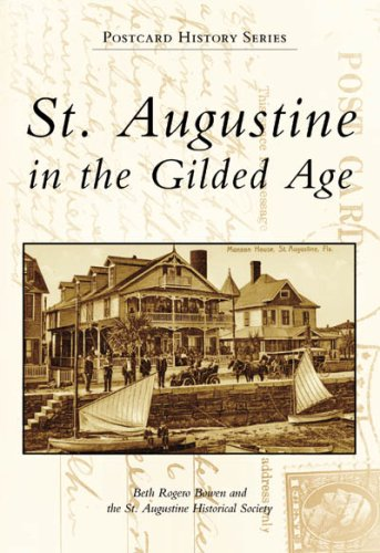 St. Augustine in the Gilded Age (Postcard History: Florida) (The Alligator Farm In St Augustine Fl)