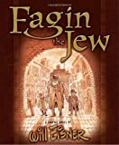 Fagin the Jew: A Graphic Novel